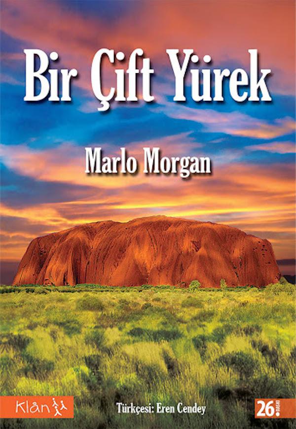 Marlo Morgan - Bir Çift Yürek