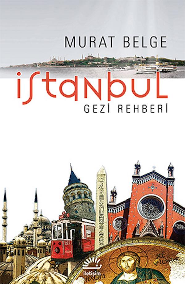 Murat Belge - İstanbul Gezi Rehberi
